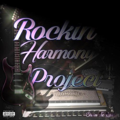 Rockin' Harmony Project de Shara The Real