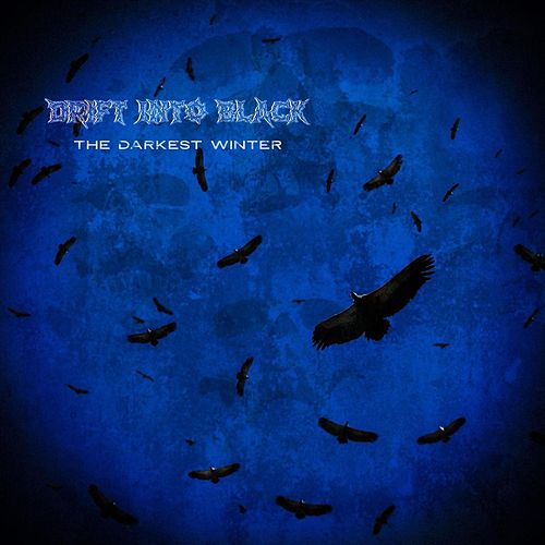 The Darkest Winter di Drift into Black