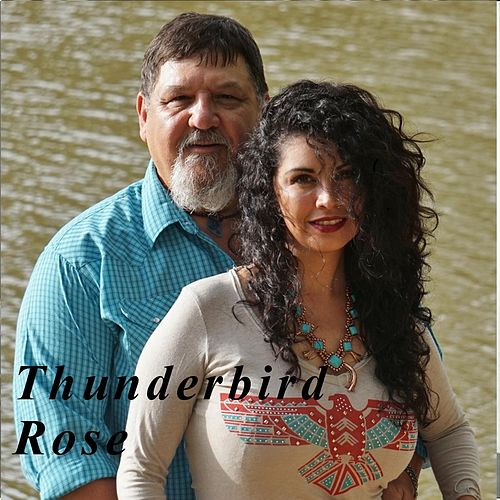Thunderbird Rose by Thunderbird Rose