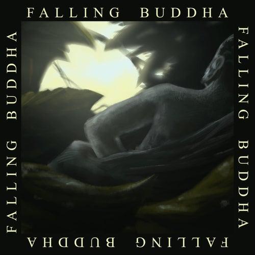 Falling Buddha by Falling Buddha