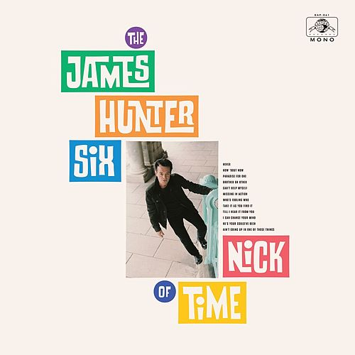 I Can Change Your Mind von The James Hunter Six