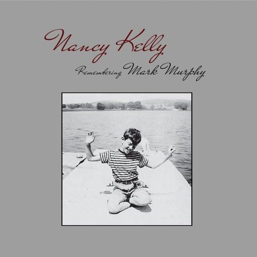 Remembering Mark Murphy de Nancy Kelly