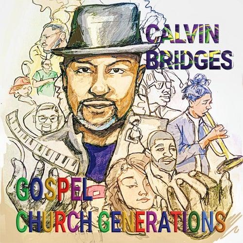 Gospel Church Generations by Calvin Bridges