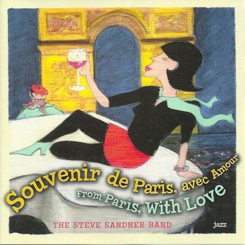 From Paris with Love von The Steve Sandner Band