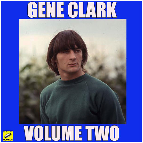 Volume Two von Gene Clark