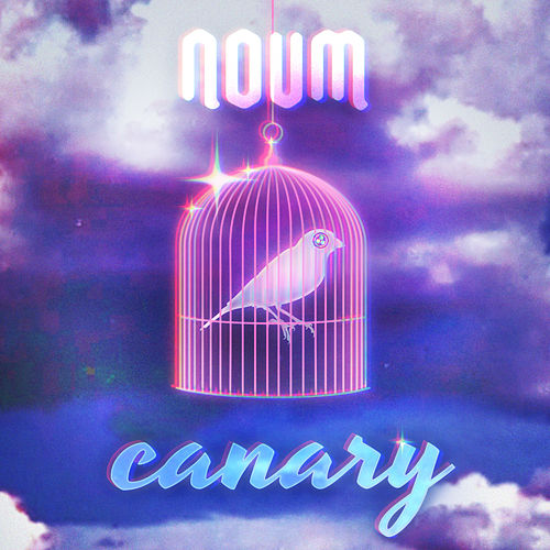 Canary by Noum