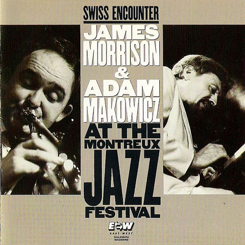 Swiss Encounter: Live At The Montreux Jazz Festival (Live) de James Morrison