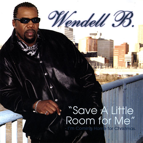 Save a Little Room for Me I'm Coming Home for Christmas by Wendell B
