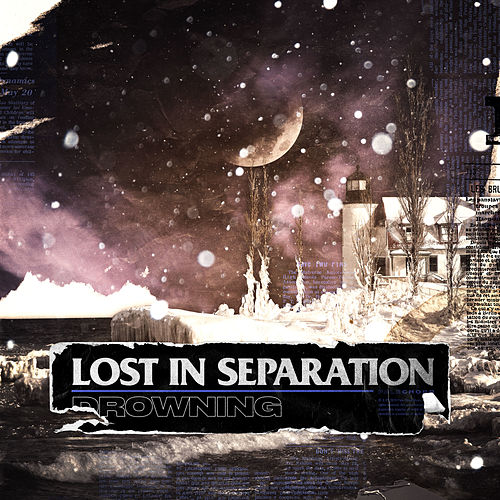 Drowning by Lost in Separation