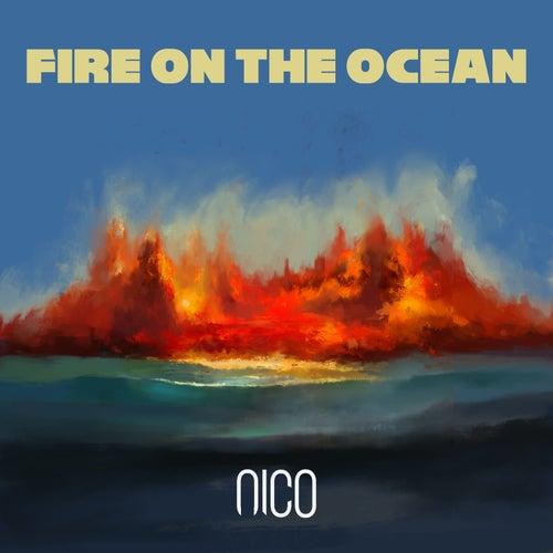 Fire on the Ocean von Nico