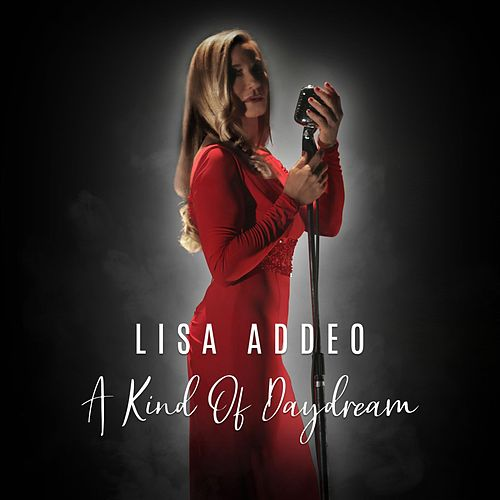 A Kind of Daydream by Lisa Addeo
