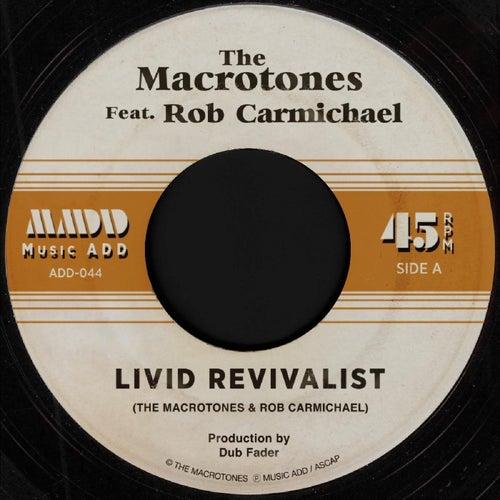 Livid Revivalist (feat. Rob Carmichael) de The Macrotones