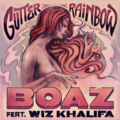 Gutter Rainbow by Boaz