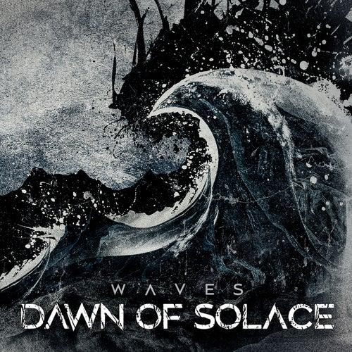 Waves von Dawn Of Solace