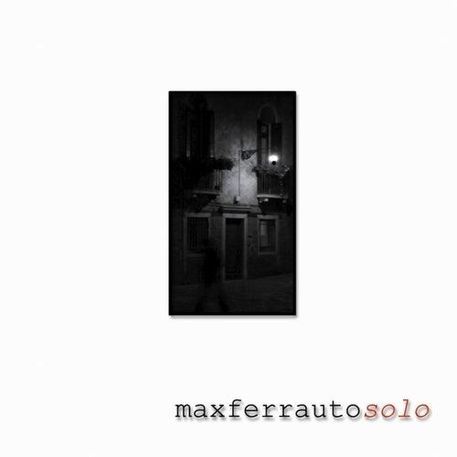 Solo de Max Ferrauto