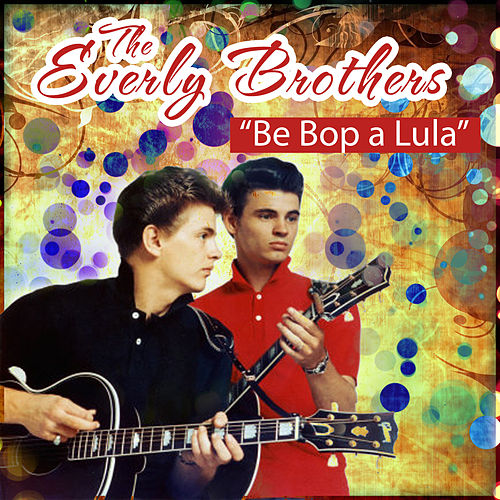Be Bop A Lula de The Everly Brothers