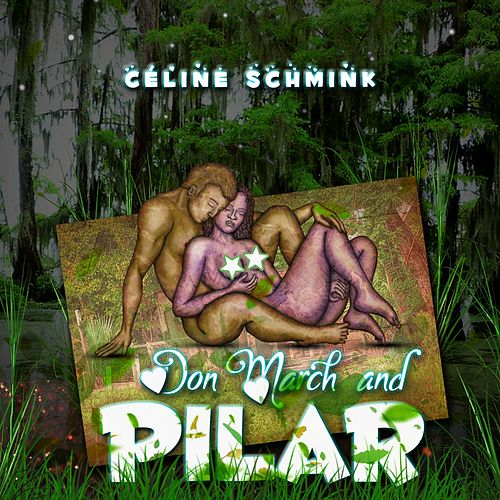 Don March and Pilar de Céline Schmink
