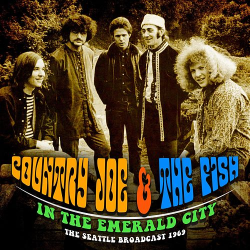 In the Emerald City by Country Joe & The Fish