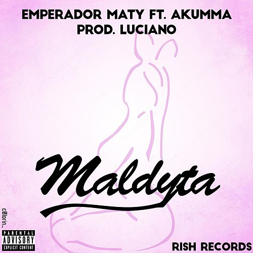 Maldyta (feat. Akumma) de EmperadorMaty