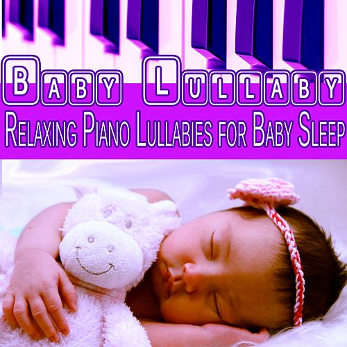 Baby Lullaby: Relaxing Piano Lullabies for Baby Sleep (feat. Marco Pieri) by Baby Sleep Sleep