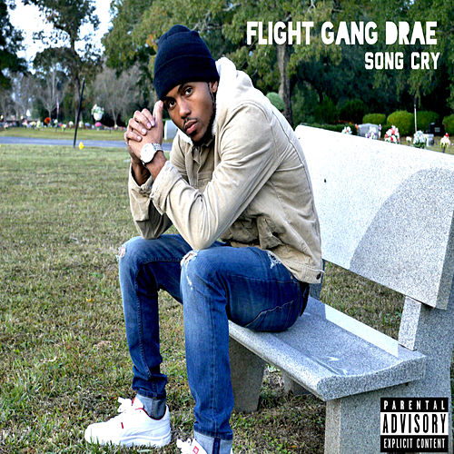 Song Cry de Flight Gang Drae