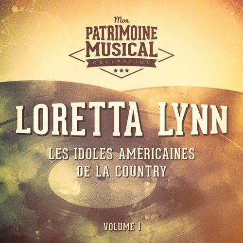 Les idoles américaines de la country : Loretta Lynn, Vol. 1 de Loretta Lynn