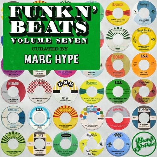 Funk n' Beats, Vol. 7 (Curated by Marc Hype) [DJ Mix] de Various Artists