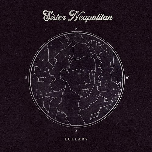 Lullaby by Sister Neapolitan