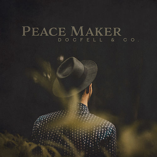 Peace Maker de DocFell