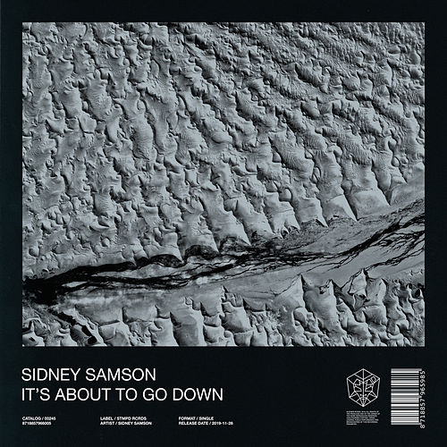 It's About To Go Down by Sidney Samson