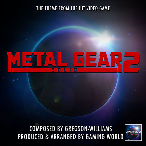 Metal Gear 2 Solid Theme (From