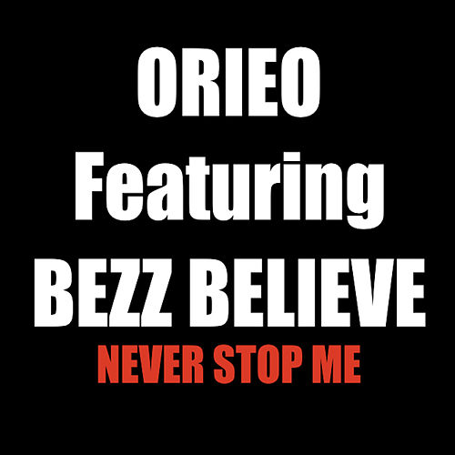 Never Stop Me by Orieo