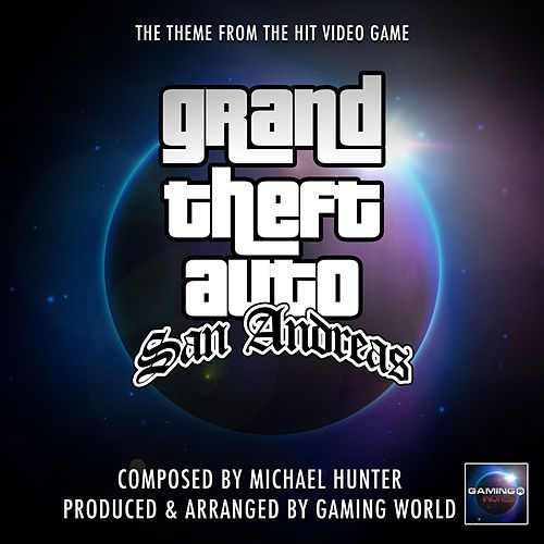 Grand Theft Auto San Andreas Theme de Gaming World