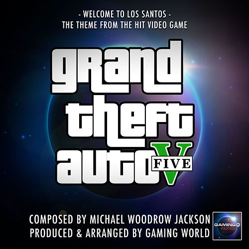Welcome To Los Santos (From