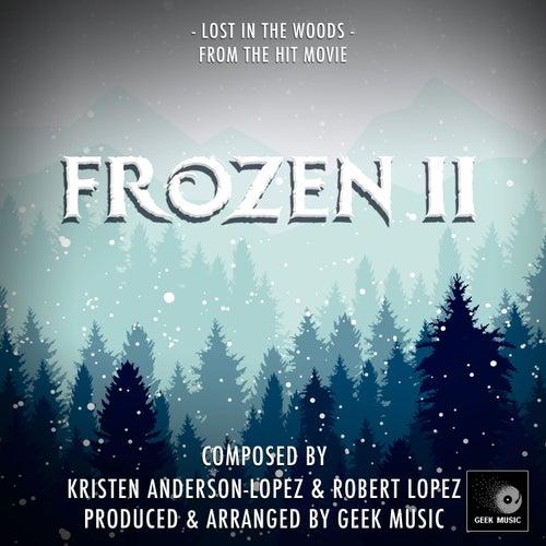 Lost In The Woods (From' Frozen 2') de Geek Music