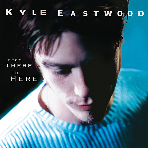 From There To Here von Kyle Eastwood