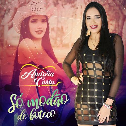 Só Modão  de Boteco de Andréia Costa
