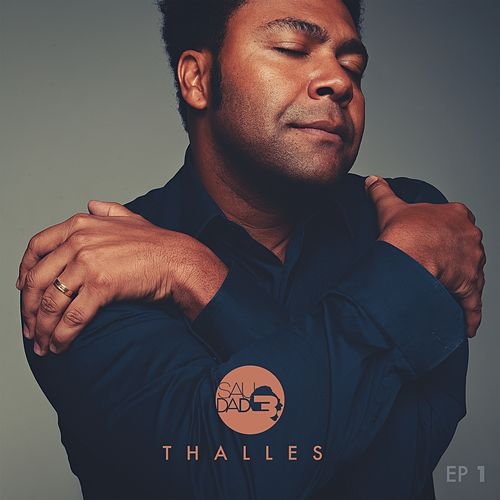 Saudade, Vol. 1 by Thalles Roberto
