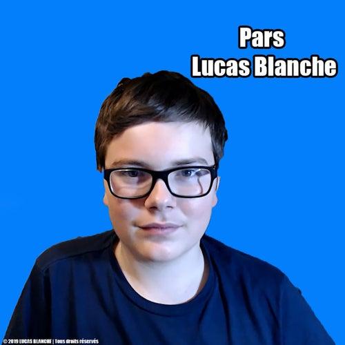 Pars de Lucas Blanche