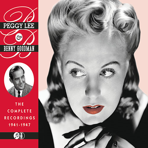 The Complete Recordings 1941-1947 by Peggy Lee