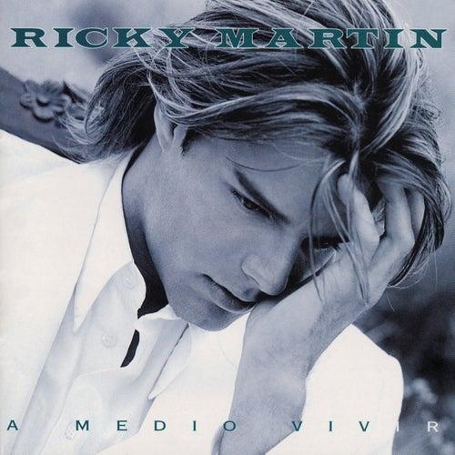 A Medio Vivir de Ricky Martin