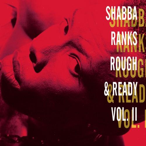 Rough & Ready - Volume Ii de Shabba Ranks