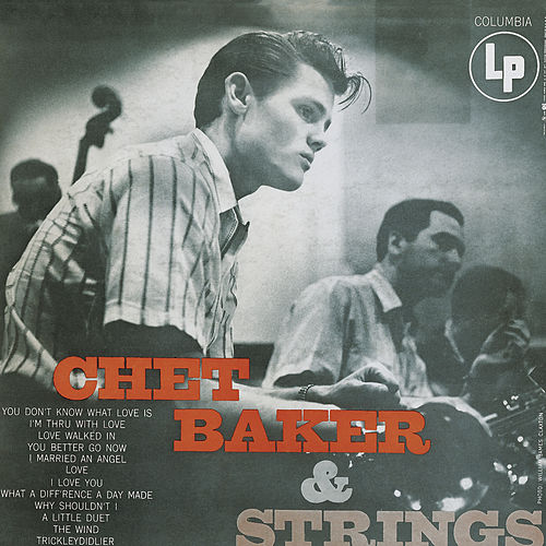 Chet Baker & Strings by Chet Baker