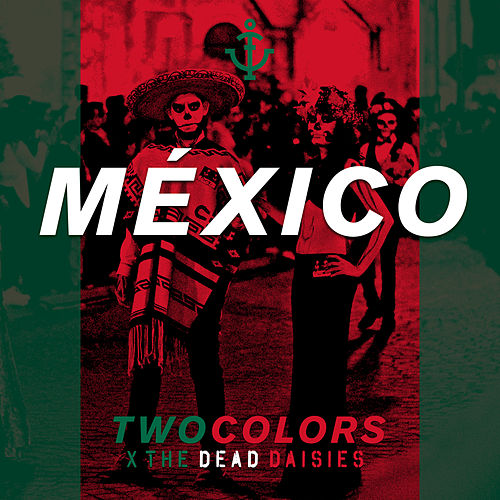 México de Two Colors