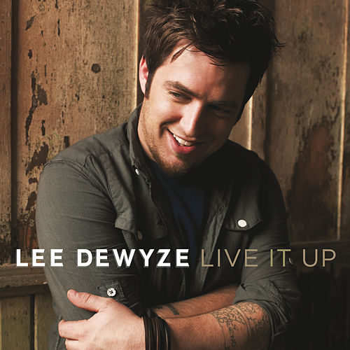 Live It Up by Lee DeWyze