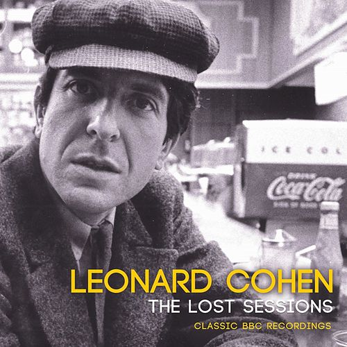 The Lost Sessions by Leonard Cohen