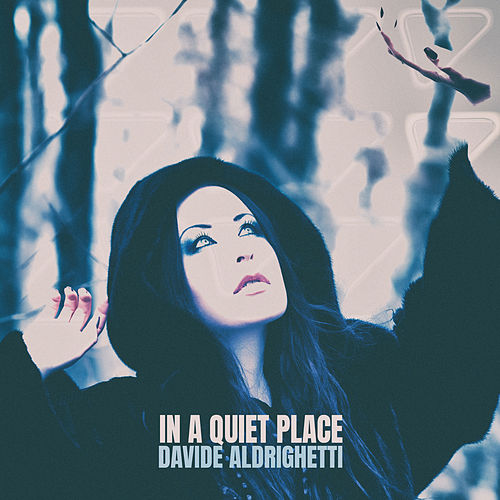 In a Quiet Place di Davide Aldrighetti