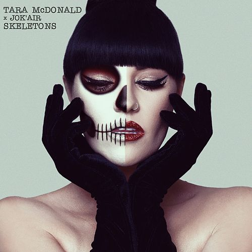Skeletons (Radio Edit) by Tara McDonald