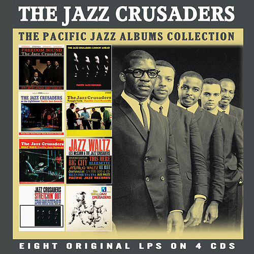 The Classic Pacific Jazz Albums von The Crusaders