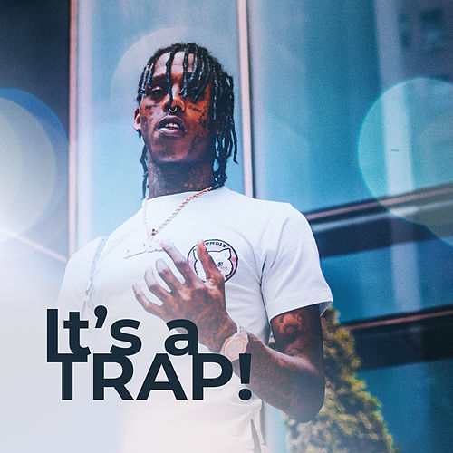 It's a Trap! (Chillout & Trap Beats Mashup 2019) de Today's Hits!
